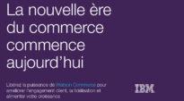 La nouvelle ère du commerce commence aujourd'hui – IBM